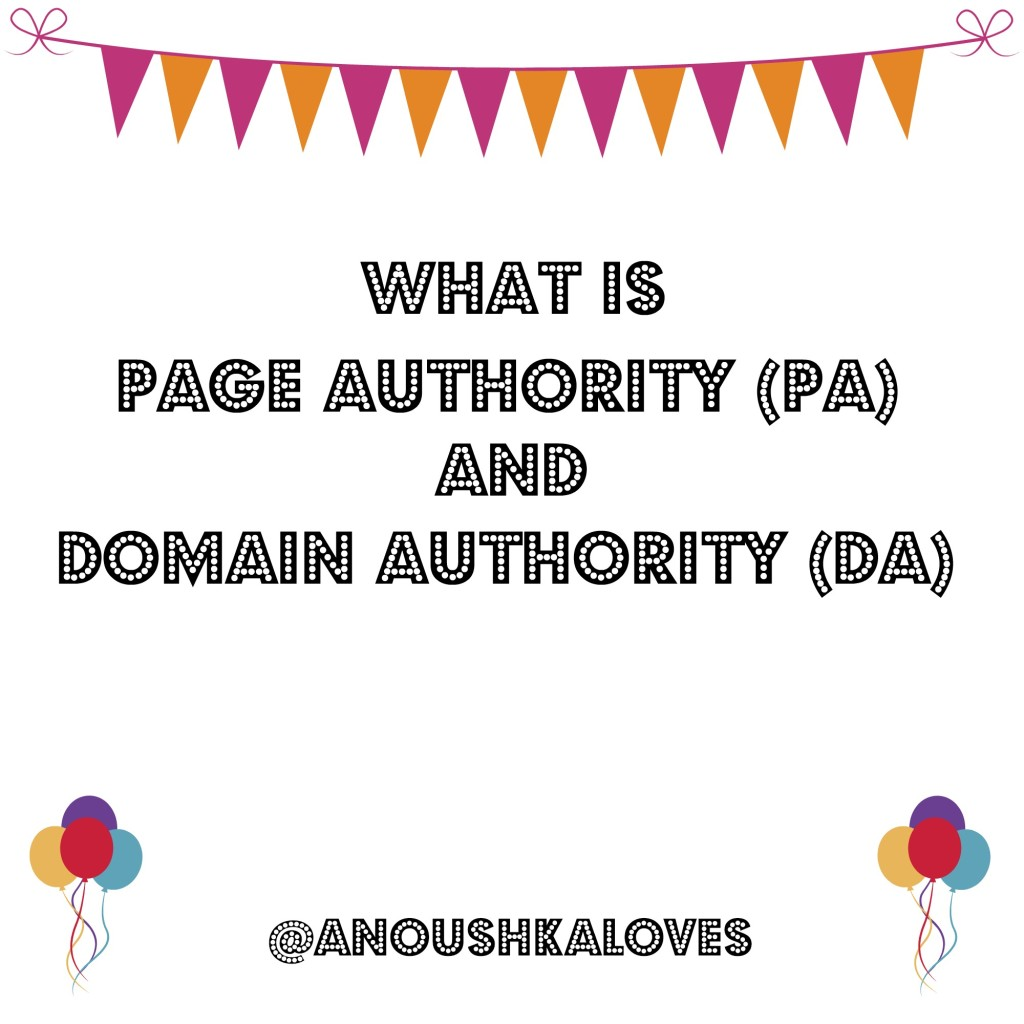 Page Authority (PA) and Domain Authority (DA)