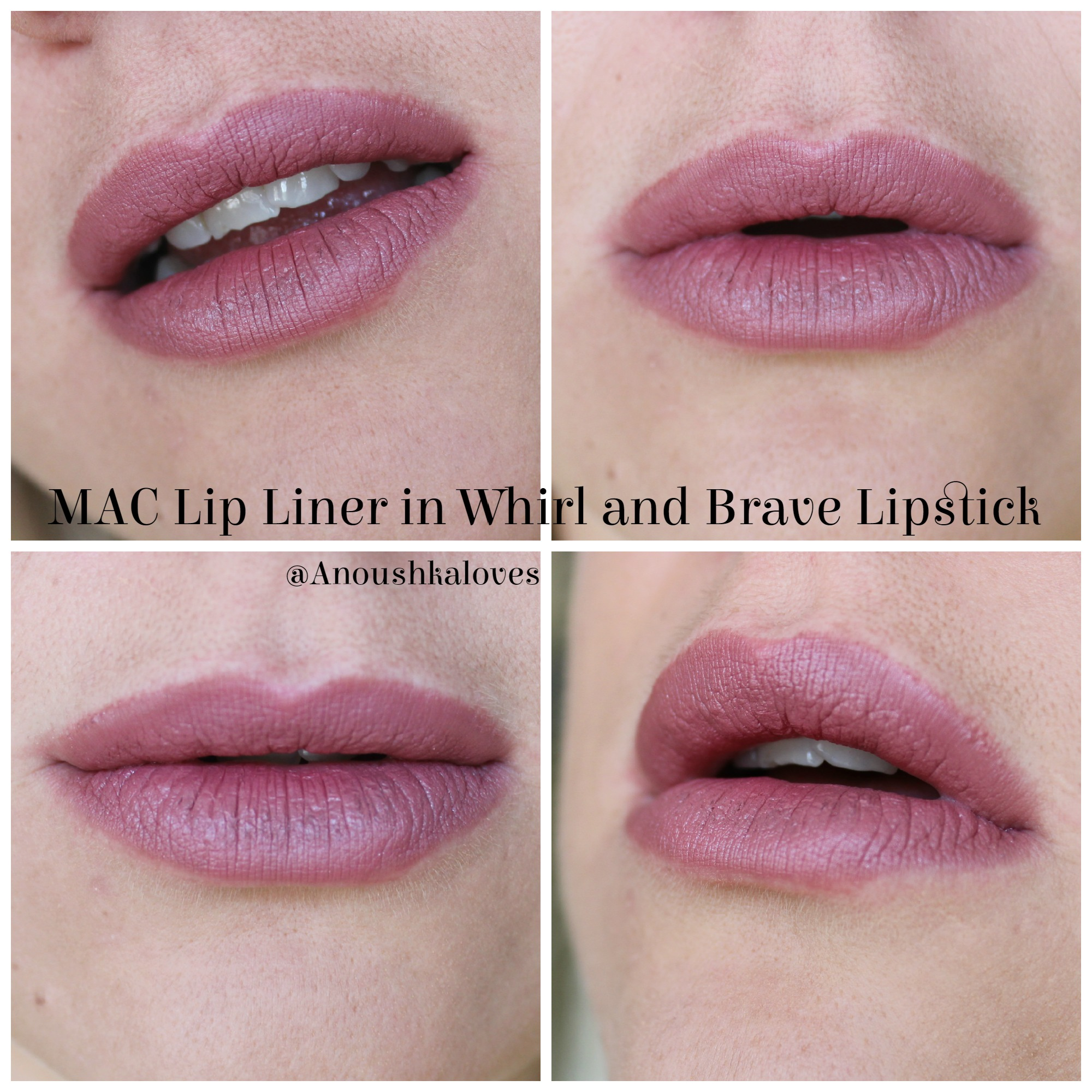 Estremamente Lip Combos - MAC Whirl and Brave - Anoushka Loves LQ08